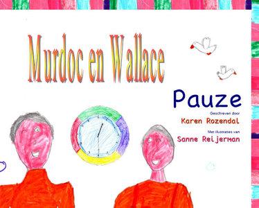 Murdoc & Wallace / Pauze | Karen Rozendal