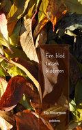 Een blad tussen bladeren | Els Huurman